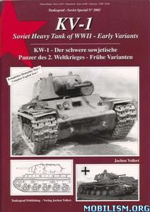 KV-1 Soviet Heavy Tanks of WWII Early Variants by Jochen Vollert