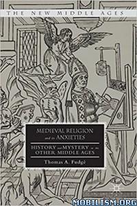 Download ebook Medieval Religion..Anxieties by Thomas A Fudge (Fudgé)(.PDF)