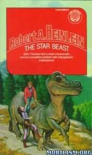 Download The Star Beast by Robert A. Heinlein (.ePUB)