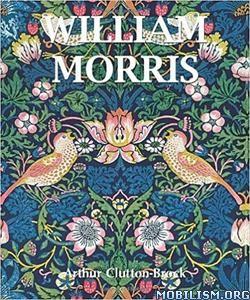 Download William Morris by Arthur Clutton-Brock (.ePUB)(.PDF)