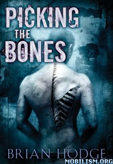 Download ebook Picking the Bones by Brian Hodge (.ePUB)