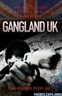 Download Gangland UK by Christopher Berry-Dee (.ePUB) (.MOBI)