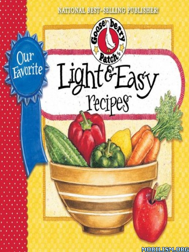 Our Favorite Light & Easy Recipies by Gooseberry Patch