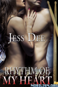 Download ebook Rhythm of My Heart by Jess Dee (.ePUB)