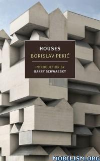 Download ebook Houses by Borislav Pekic (.ePUB)