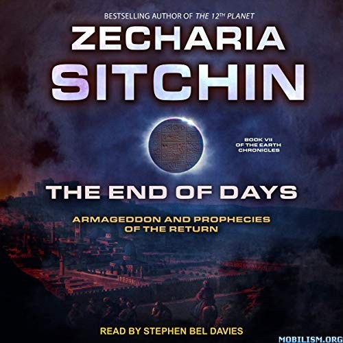 The End of Days by Zecharia Sitchin (.M4B)