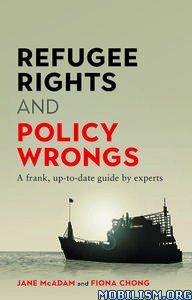 Refugee Rights and Policy Wrongs by Jane McAdam +