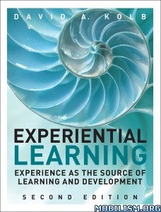 Experiential Learning by David A. Kolb