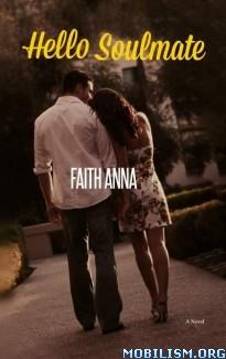 Download ebook Hello Soulmate by Faith Anna (.ePUB) (.MOBI)
