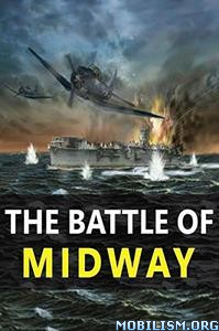 Download ebook The Battle of Midway by Muhammad Asim (.ePUB)