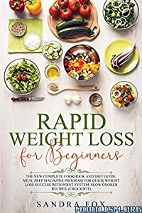 Rapid Weight Loss for Beginners by Sandra Fox