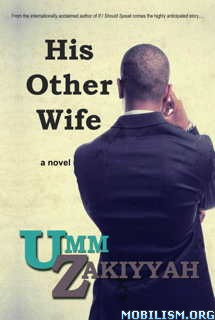 Download His Other Wife by Umm Zakiyyah (.ePUB)(.MOBI)