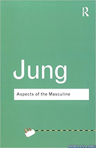 Download ebook Aspects of the Masculine by Carl Jung (.ePUB)