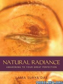Download ebook Natural Radiance by Lama Surya Das (.ePUB)(.MOBI)(.AZW3)