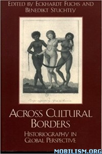 Download ebook Across Cultural Borders by Eckhardt Fuchs et al (.ePUB)