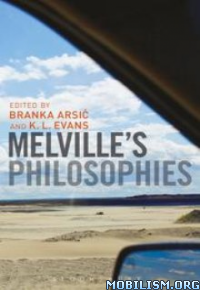 Download Melville's Philosophies by Branka Arsić (Arsic) (.ePUB)
