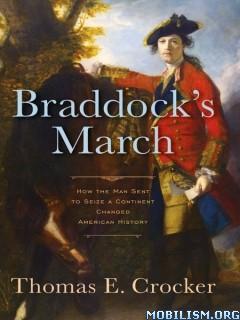 Download ebook Braddock's March by Thomas E. Crocker (.ePUB)