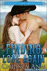 Download ebook Finding Love Again by Christa Ann (.ePUB)