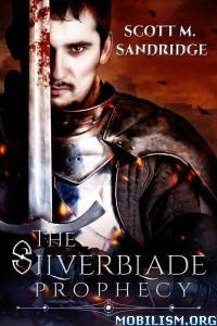 Download The Silverblade Prophecy by Scott M. Sandridge (.ePUB)+