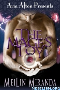 Download ebook The Mage's Toy by MeiLin Miranda (.ePUB)