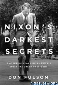 Download Nixon's Darkest Secrets by Don Fulsom (.ePUB)