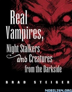 Download Real Vampires, Night Stalkers Brad Steiger (.PDF)