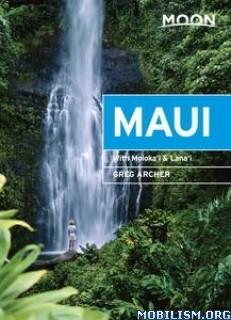 Moon Maui: With Molokai & Lanai by Greg Archer
