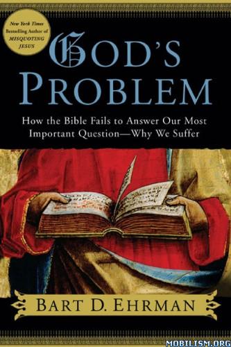 Download ebook God's Problem by Bart D. Ehrman (.PDF)