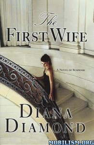 Download ebook The First Wife by Diana Diamond (.ePUB)+