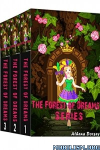 Download ebook The Forest of Dreams Series by Athena Dorsey (.ePUB)
