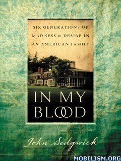 In My Blood by John Sedgwick