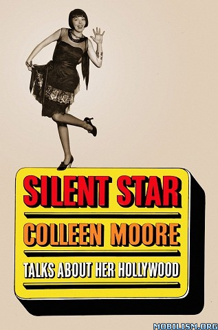 Silent Star by Colleen Moore