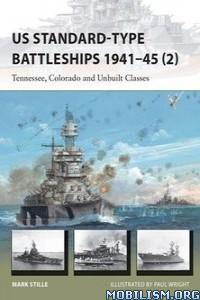 Download ebook US Standard-type Battleships 1941–45 by Mark Stille (.ePUB)