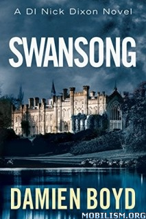 Download ebook Swansong by Damien Boyd (.MP3)