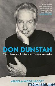 Don Dunstan by Angela Woollacott