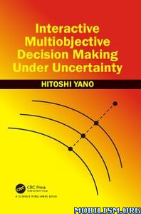 Download ebook Interactive Decision Making by Hitoshi Yano (.PDF)