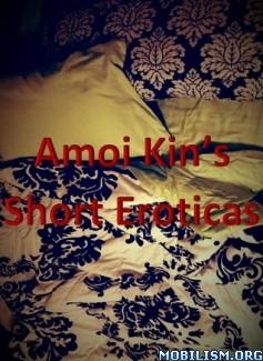Download ebook Short Eroticas by Amoi Kin (.ePUB) (.MOBI)
