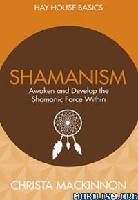 Download ebook Shamanism by Christa Mackinnon (.ePUB)