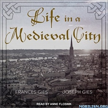 Life in a Medieval City by Frances Gies, Joseph Gies