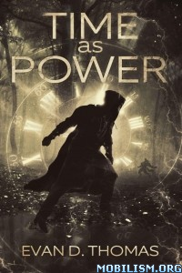 Download ebook Time as Power by Evan D. Thomas (.ePUB)