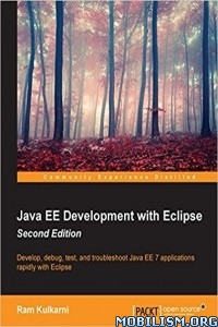 Download ebook Java EE Development with Eclipse by Ram Kulkarni (.PDF)