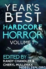 Download ebook Year's Best Hardcore Horror Series by Randy Chandler (.ePUB)