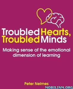 Troubled Hearts, Troubled Minds by Peter Nelmes