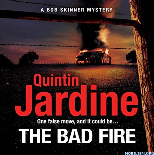 The Bad Fire by Quintin Jardine