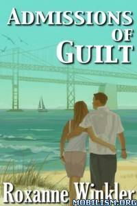 Download ebook Admissions of Guilt by Roxanne Winkler (.ePUB)