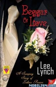 Download ebook Beggar of Love by Lee Lynch (.ePUB)