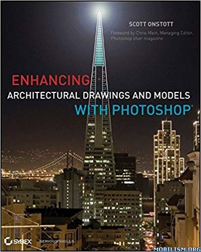 Enhancing Architectural Drawings with Photoshop by Scott Onstott