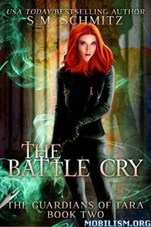 Download The Battle Cry by S.M. Schmitz (.ePUB)(.MOBI)(.AZW)