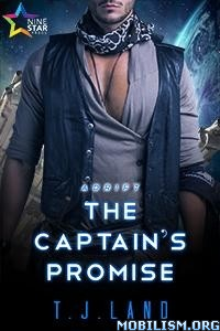 Download ebook The Captain's Promise by T.J. Land (.ePUB)+