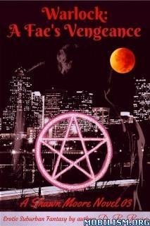 Download ebook Warlock: A Fae's Vengeance by D. R. Rosier (.ePUB)+